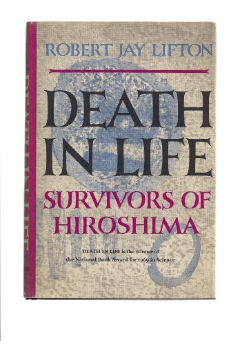 9781199508614: Death in Life; Survivors of Hiroshima