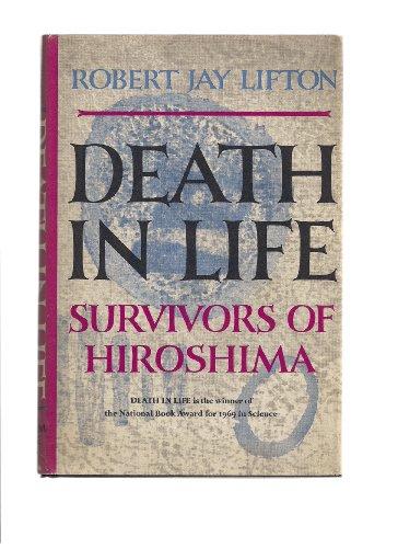 9781199508614: Death in Life; Survivors of Hiroshima