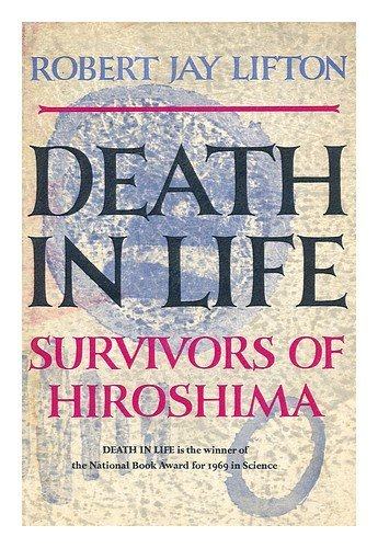 9781199508614: Death in Life, Survivors of Hiroshima
