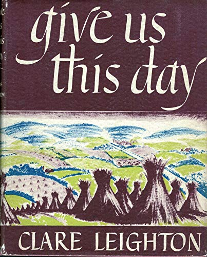 Give us this day (1199522562) by Clare Leighton