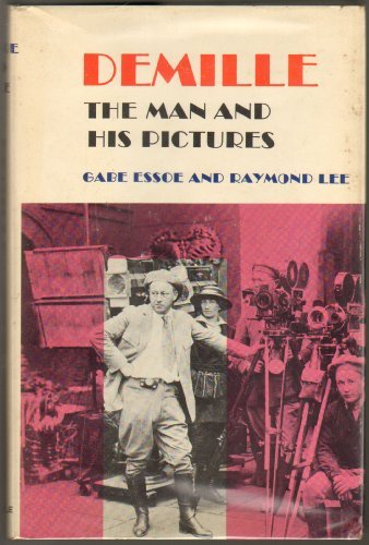 9781199527790: Demille: the Man and His Pictures