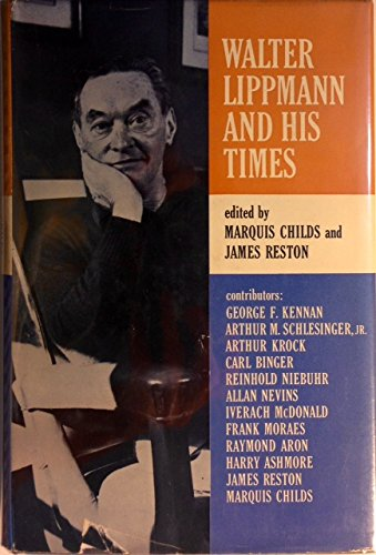 9781199538444: Walter Lippmann and His Times