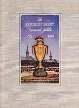 The Kentucky Derby Diamond Jubilee 1875-1949: Brownie .Leach