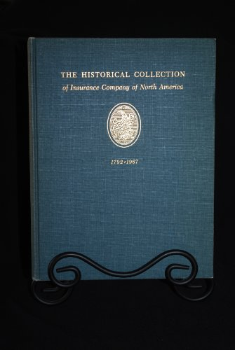9781199566188: The Historical Collection of Insurance Company of North America 1792 - 1967
