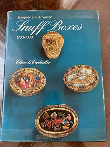 9781199568526: European and American Snuff Boxes, 1730-1830.