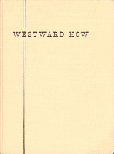 9781199571762: Westward how, through the scenic West; how, where and when to go, what to see, and how to photograph it