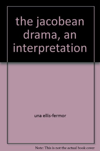 9781199580863: The Jacobean Drama: An Interpretation