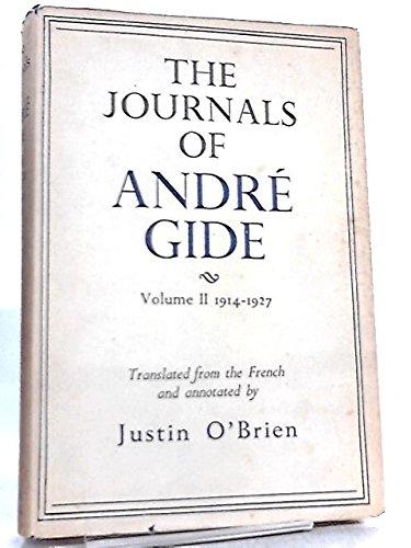 The Journals of Andre Gide (Volume II: O'Brien, J