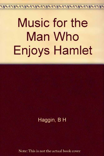 9781199592163: Music for the Man Who Enjoys Hamlet
