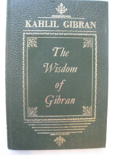 9781199623270: The Wisdom of Gibran: Aphorisms and Maxims
