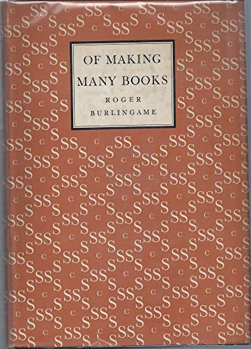 9781199629746: Of making many books : a hundred years of reading, writing, and publishing