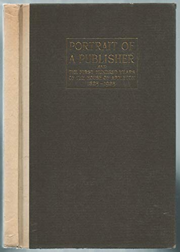 9781199631398: PORTRAIT OF A PUBLISHER And the First Hundred Years of the House of Appleton 1825-1925