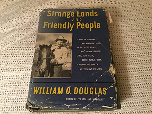 9781199639806: Strange Lands and Friendly People / by William O. Douglas