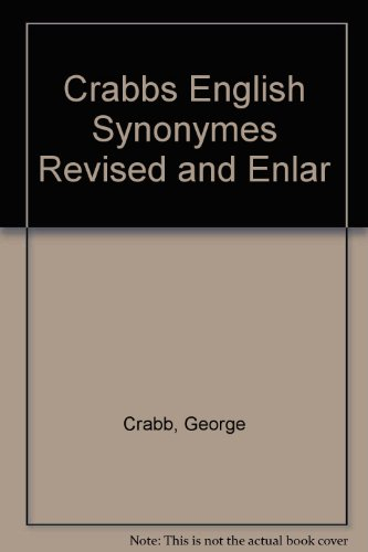 Crabbs English Synonymes Revised and Enlar: Crabb, George