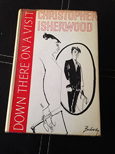 Down there on a visit: Isherwood, Christopher