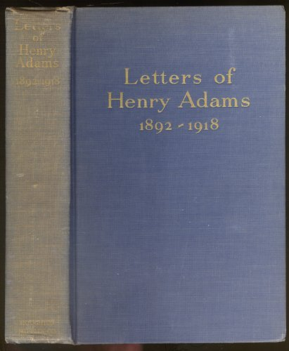 9781199673244: Letters Of Henry Adams