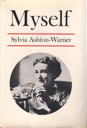 Myself: Sylvia Ashton-Warner