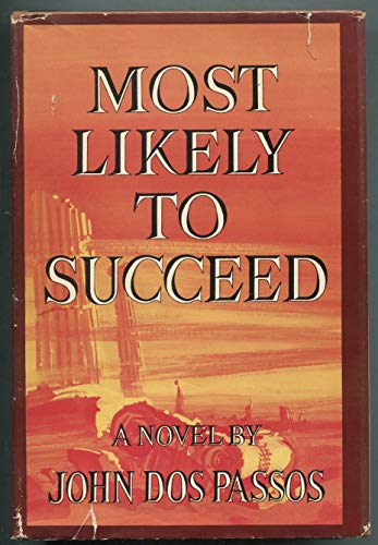 Most Likely to Succeed: John Dos Passos