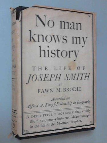 9781199722515: No man knows my history: The life of Joseph Smith, the Mormon prophet
