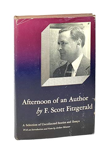 9781199736147: Afternoon of an Author: A Selection of Uncollected Stories and Essays