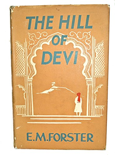 9781199738684: The hill of Devi: Being letters from Dewas State Senior