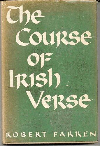 9781199740601: The course of Irish verse in English