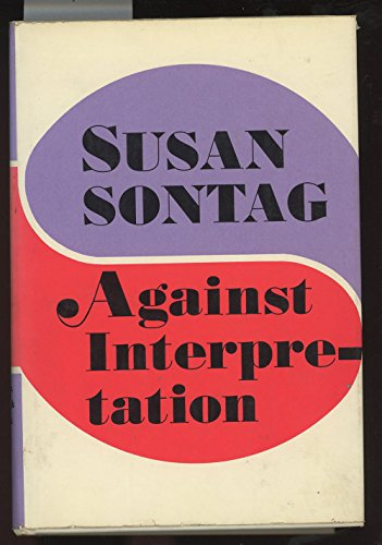 9781199754370: Against Interpretation, and Other Essays