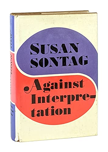 against interpretation and other essay Read against interpretation by susan sontag by susan sontag for free with a 30 day free trial read ebook on the web, ipad, iphone and android.