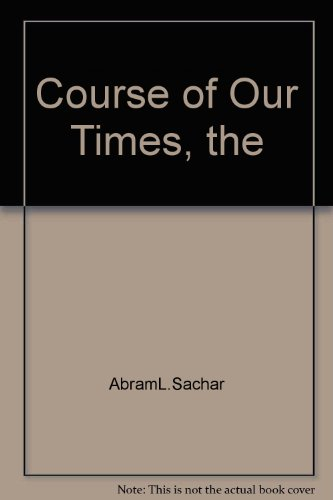 9781199773715: The Course of Our Times