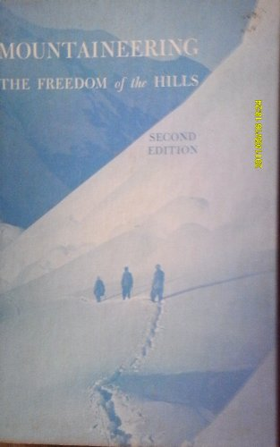 9781199788351: Mountaineering; the Freedom of the Hills