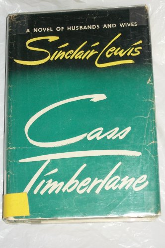 9781199788689: Cass Timberlane : a Novel of Husbands and Wives / by Sinclair Lewis