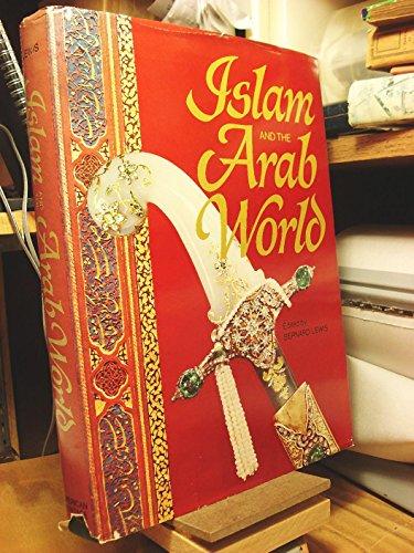 9781199794192: Islam and the Arab World: Faith, People, Culture