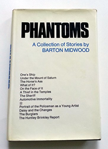 9781199803078: Phantoms; A collection of stories