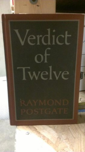 Verdict of Twelve: Postgate, Raymond