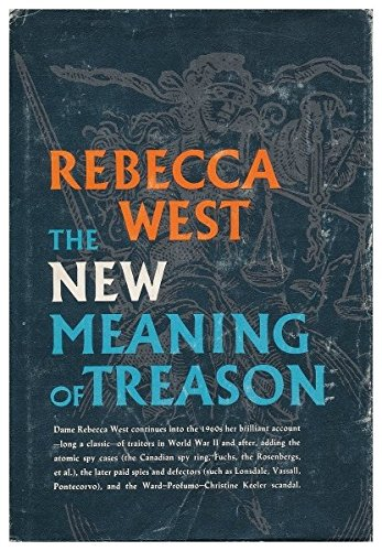 9781199860255: The New Meaning of Treason -- w/ Dust Jacket