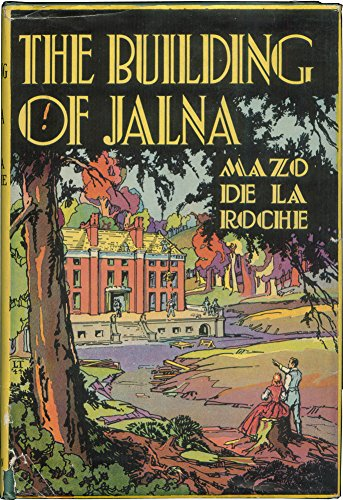9781199865854: The Building of Jalna
