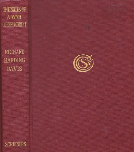 Notes of a war correspondent (9781199870735) by Richard Harding Davis