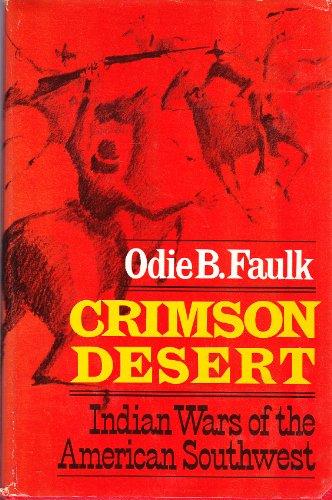 Crimson Desert: Indian Wars of the American: Faulk, Odie B.