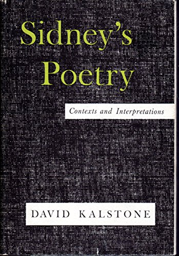 Sidney's Poetry: Contexts and Interpretations (1199903779) by Kalstone, David.