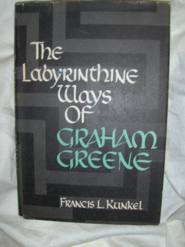 9781199949615: The labyrinthine ways of Graham Greene