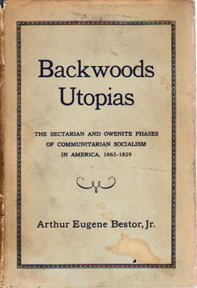 9781199955166: Backwoods Utopias: The Sectarian and Owenite Phases of Communitarian Socialism in America, 1663-1829