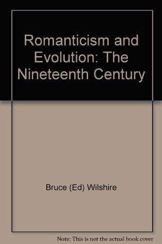 Romanticism and Evolution: the 19th Century, an Anthology