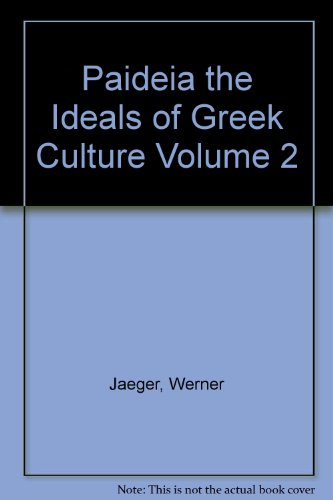 9781199982537: Paideia the Ideals of Greek Culture Volume 2