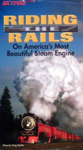9781220930247: Riding the Rails on America's Most Beautiful Steam Engine