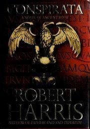 9781223004495: Conspirata: A Novel of Ancient Rome