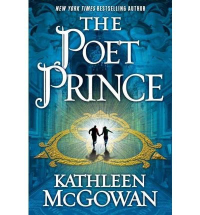 The Poet Prince: McGowan, Kathleen