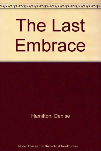 9781223004617: The Last Embrace