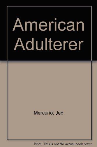 9781223004693: American Adulterer