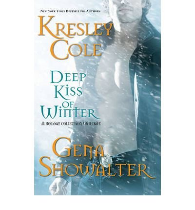Deep Kiss of Winter: Kresley Cole, Gena