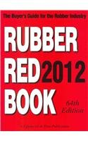 9781223009193: Rubber Red Book 2012: The Buyer's Guide for the Rubber Industry